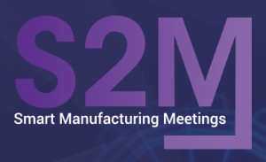 S2m Smart Manufacturing Meetings