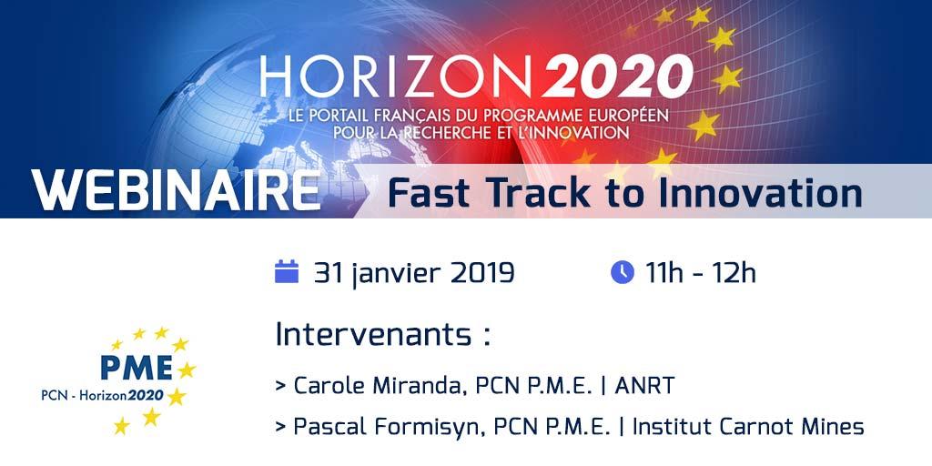Webinaire Horizon 2020 - Fast Track to Innovation