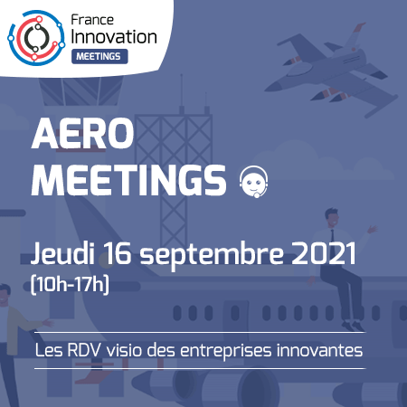 France Innovation Meetings - Aero