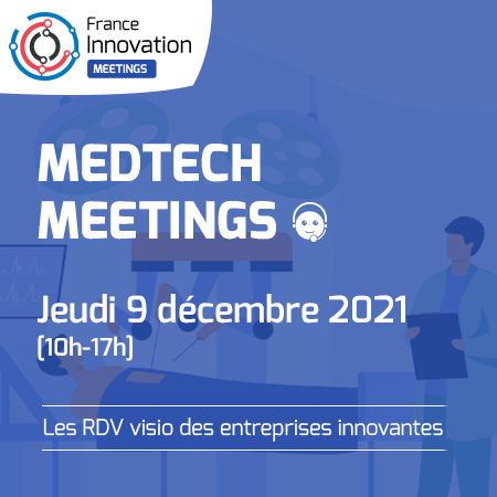 France Innovation Meetings - Medtech
