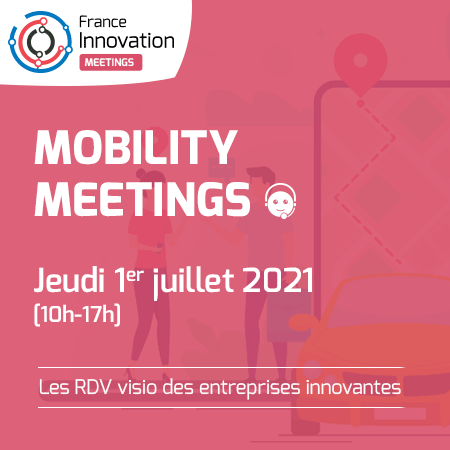 France Innovation Meetings - Mobility